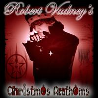 Robert Vadney - Robert Vadney's Christmas Anthems