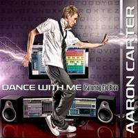 Aaron Carter - Dance With Me Feat. Flo Rida