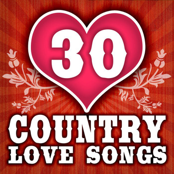 Various Artists - 30 Country Love Songs