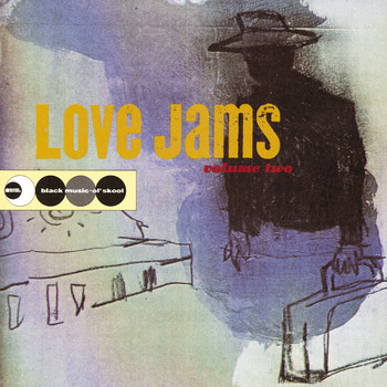 Various Artists - Love Jams Volume Two