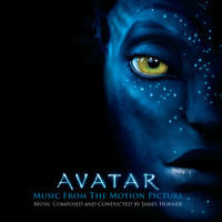 Various Artists - AVATAR Music From The Motion Picture Music Composed and Conducted by James Horner