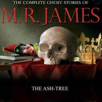 Mr James - The Ash-Tree
