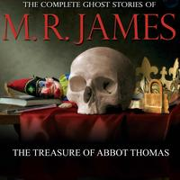 Mr James - The treasure of Abbot Thomas
