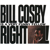 Bill Cosby - Bill Cosby is A Very Funny Fellow, Right?