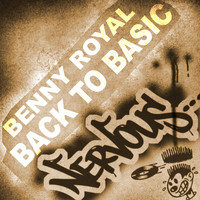 Benny Royal - Back To Basic