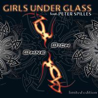 Girls Under Glass - Ohne Dich (Limited Edition)