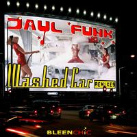 Jayl Funk - Washed car remixes