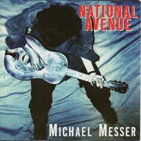 Michael Messer - National Avenue