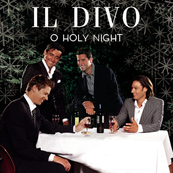 O holy night 2005 il divo high quality music - Il divo download ...