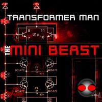 Transformer Man - The Mini Beast EP
