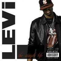 Levi - The Simple Life (Explicit)