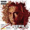 Relapse: Refill by Eminem