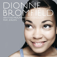 Dionne Bromfield - Ain't No Mountain High Enough