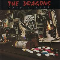The Dragons - Pain Killer (Explicit)