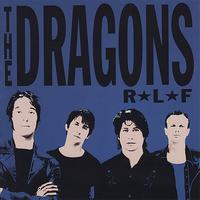 The Dragons - R*L*F