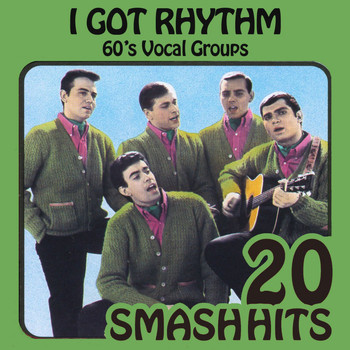 Various Artists - 60's Vocal Groups - I Got Rhythm
