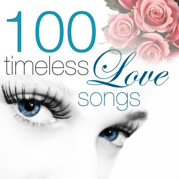 Various Artists - 100 Timeless Love Songs