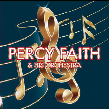 Percy Faith - Percy Faith & His Orchestra