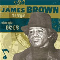 James Brown - The Singles- Vol. 8 1972-1973