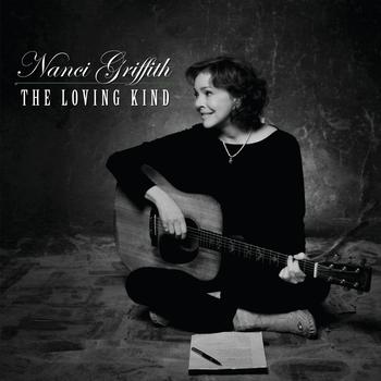 Nanci Griffith - The Loving Kind (Bonus Version)