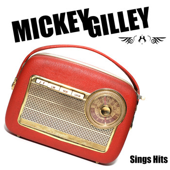 Mickey Gilley - Sings Hits