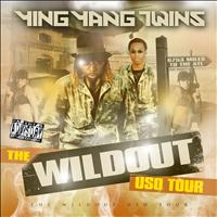 Ying Yang Twins - The Wildout USO Tour (Explicit)