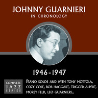 Johnny Guarnieri - Complete Jazz Series 1946 - 1947