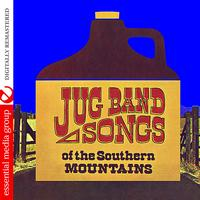 The Even Dozen Jug Band - Jug Band Songs Of The Southern Mountains (Digitally Remastered)