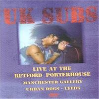 UK Subs - Live At Retford Porterhouse (Explicit)
