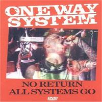 One Way System - No Return - Live! (Explicit)