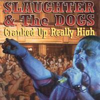 Slaughter And The Dogs - Live In Blackpool - 1996 (Explicit)