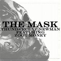 Thunderclap Newman Featuring Zoot Money - The Mask