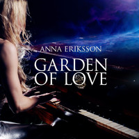 Anna Eriksson - Garden Of Love