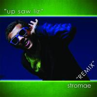 Stromae - Up Saw Liz - Remix