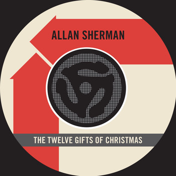 Allan Sherman - The Twelve Gifts of Christmas (45 Version) / You Went the Wrong Way, Ole King Louie
