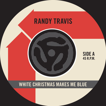 Randy Travis - White Christmas Makes Me Blue / Pretty Paper
