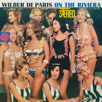 Wilbur De Paris - On The Riviera