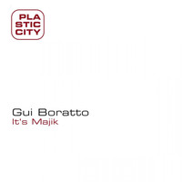 Gui Boratto - It's Majik