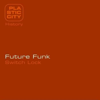 Future Funk - Switch Lock