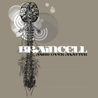Braincell - Mind over Matter