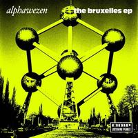 Alphawezen - The Bruxelles EP