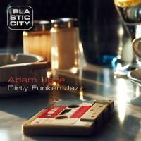 Adam Jace - Dirty Funken Jazz