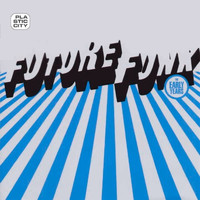 Future Funk - The Early Years