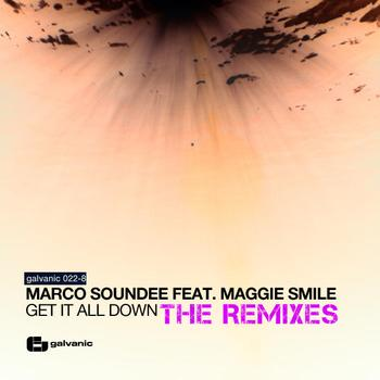Marco Soundee feat. Maggie Smile - Get It All Down / Need Somebody Remixes