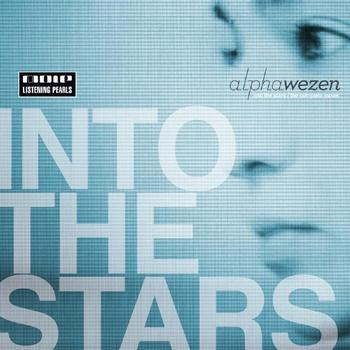 Alphawezen - Into The Stars - The Complete Mixes
