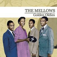 The Mellows - Golden Oldies (Digitally Remastered)