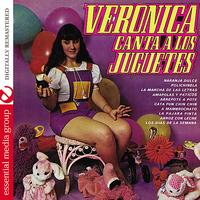 Veronica - Canta A Los Juguetes (Digitally Remastered)