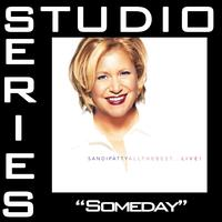 Sandi Patty - Someday [Studio Series Performance Track]