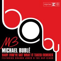 Michael Bublé - Baby [You've Got What It Takes]