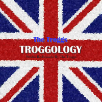 The Troggs - Troggology